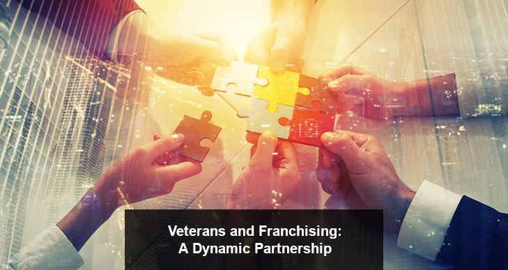 Veterans and Franchising: A Dynamic Partnership