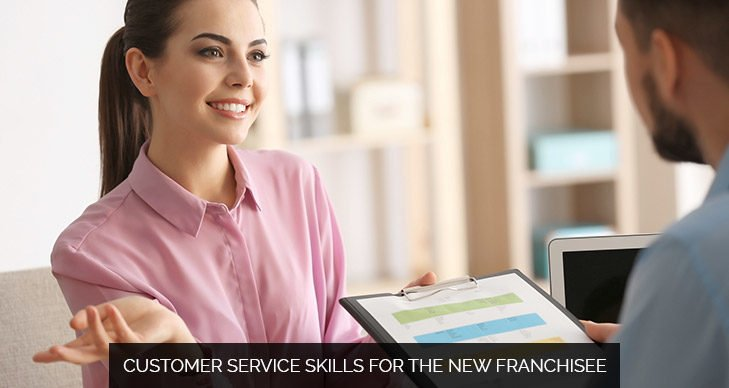 Customer Service Skills For The New Franchisee