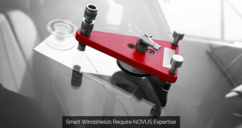 Smart Windshields Require NOVUS Expertise