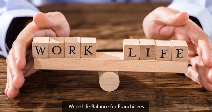 Work-Life Balance for Franchisees