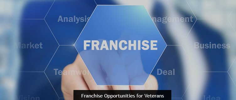 Franchise Opportunities for Veterans