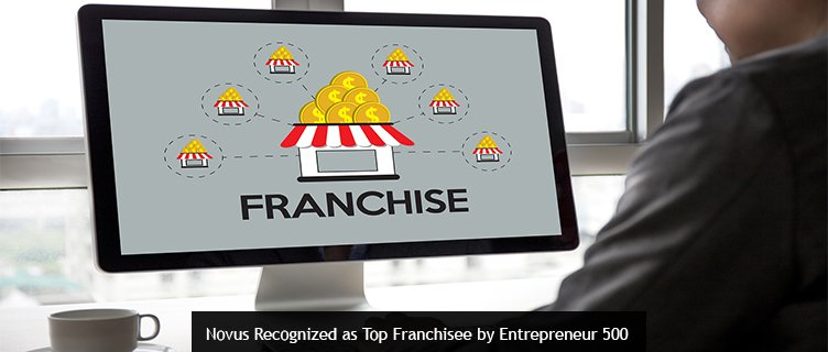 Novus Recognized as Top Franchisee by Entrepreneur 500