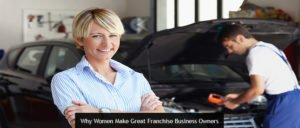 Why Women Make Great Franchise Business Owners