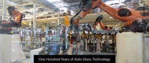 One-Hundred-Years-of-Auto-Glass-Technology