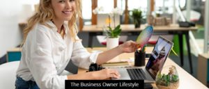 The Business Owner Lifestyle