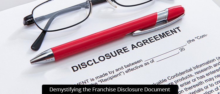 Demystifying the Franchise Disclosure Document