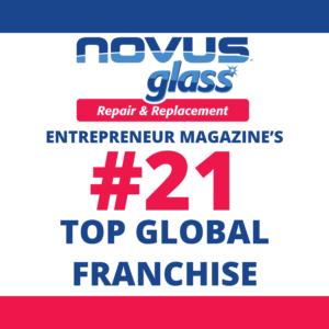 NOVUS Glass named #21 Top Global Franchise by Entrepreneur Magazine